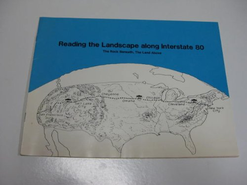 Reading the Landscape Along Interstate 80: The Rock Beneath, the Land Above (0833117130) by Raymo, Chet