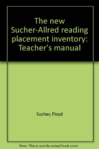 9780833214416: The new Sucher-Allred reading placement inventory: Teacher's manual