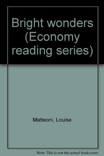 9780833225962: Bright wonders (Economy reading series)