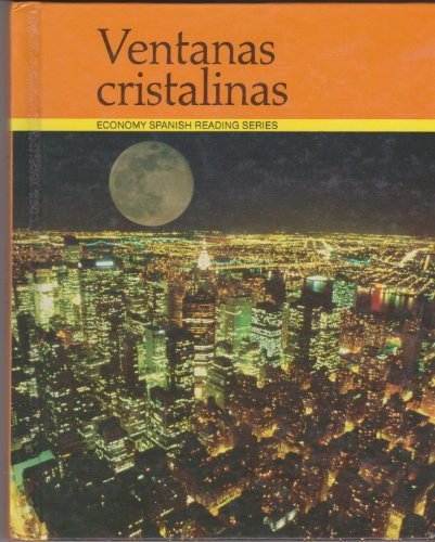 Ventanas cristalinas (economy spanish reading series)