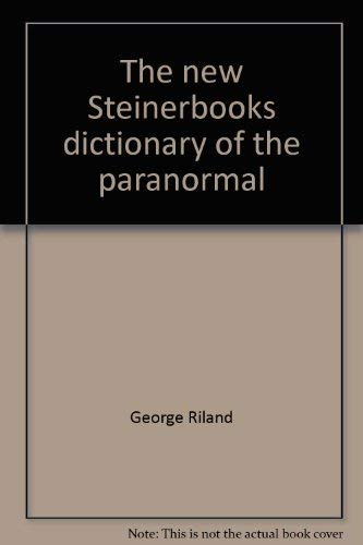 9780833407191: The new Steinerbooks dictionary of the paranormal