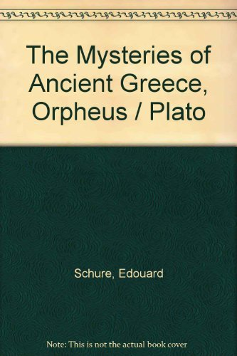 9780833417107: The Mysteries of Ancient Greece:Orpheus/Plato