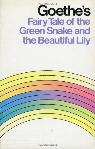 9780833417695: Goethe's Fairy Tale of the Green Snake and the Beautiful Lily