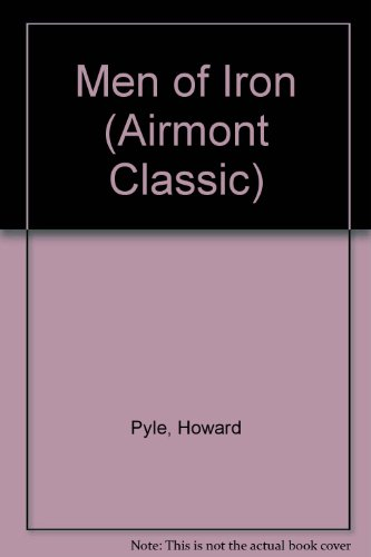 9780833500335: Men of Iron (Airmont Classic)