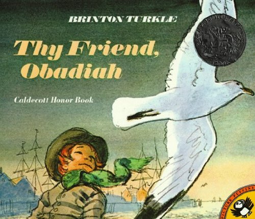 Thy Friend Obadiah (Turtleback School & Library Binding Edition) (Picture Puffins) (0833503731) by Brinton Turkle