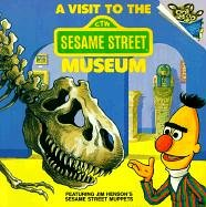 Visit to the Sesame Street Museum (Please Read to Me (Sagebrush)) (0833503766) by Liza Alexander