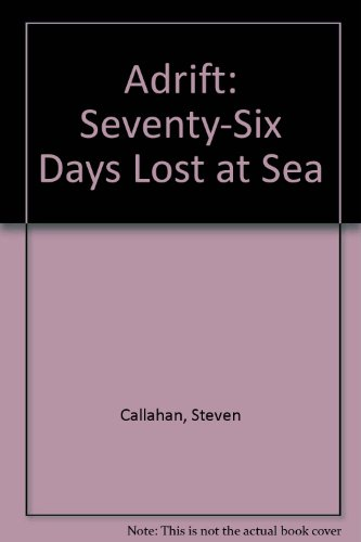 9780833506504: Adrift: Seventy-Six Days Lost at Sea