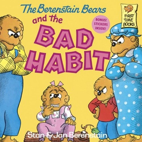 9780833506788: The Berenstain Bears And The Bad Habit (Turtleback School & Library Binding Edition) (First Time Books)