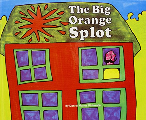 The Big Orange Splot (Turtleback School & Library Binding Edition)