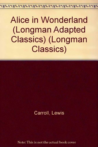 9780833511645: Alice in Wonderland (Longman Classics)