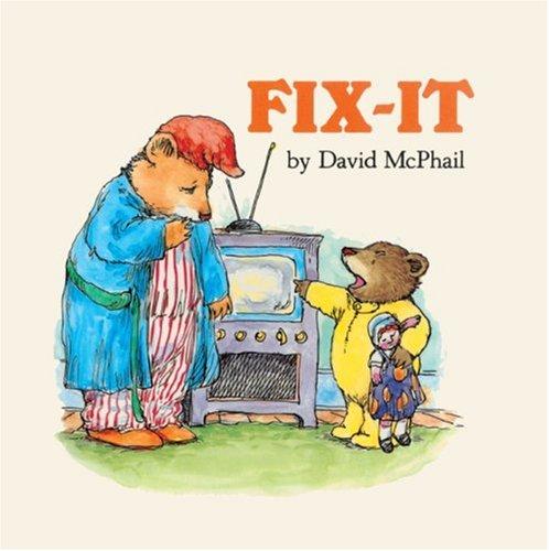 Fix-It (Turtleback School & Library Binding Edition): David McPhail