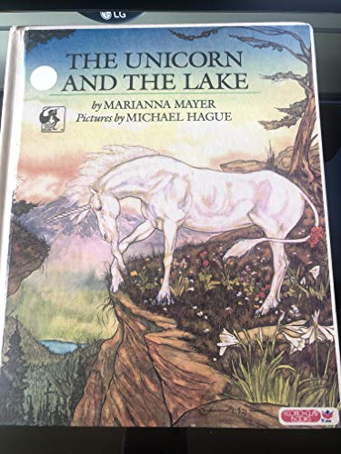 Unicorn and the Lake (0833519689) by Marianna Mayer