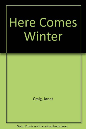 Here Comes Winter: Craig, Janet