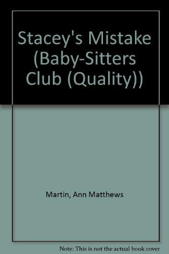 Stacey's Mistake (Baby-Sitters Club (Quality)): Martin, Ann Matthews