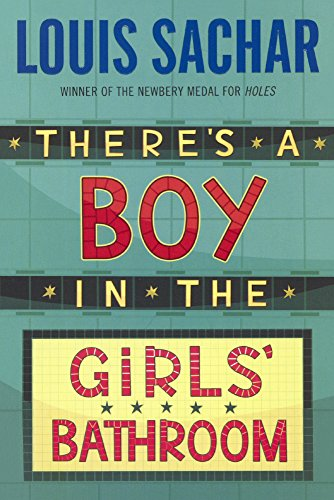 9780833524294: There's A Boy In The Girls' Bathroom (Turtleback School & Library Binding Edition)