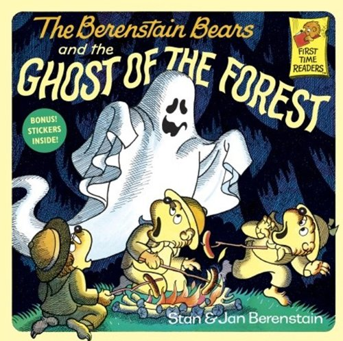 The Berenstain Bears And The Ghost Of The Forest (Turtleback School & Library Binding Edition) (First Time Readers) (9780833524751) by Stan Berenstain; Jan