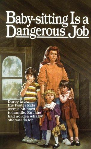 9780833526649: Baby-Sitting Is A Dangerous Job (Turtleback School & Library Binding Edition)