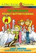 Peanut-Butter Pilgrims (Pee Wee Scouts) (0833527371) by Judy Delton