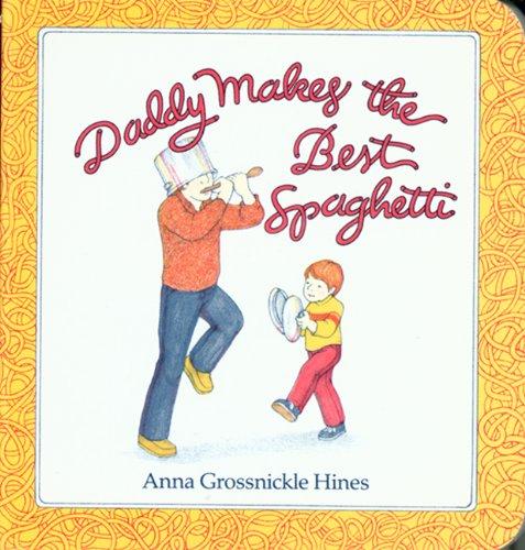 9780833527868: Daddy Makes The Best Spaghetti (Turtleback School & Library Binding Edition)