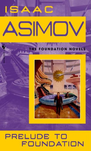 9780833533074: Prelude To Foundation (Turtleback School & Library Binding Edition) (Foundation Novels)