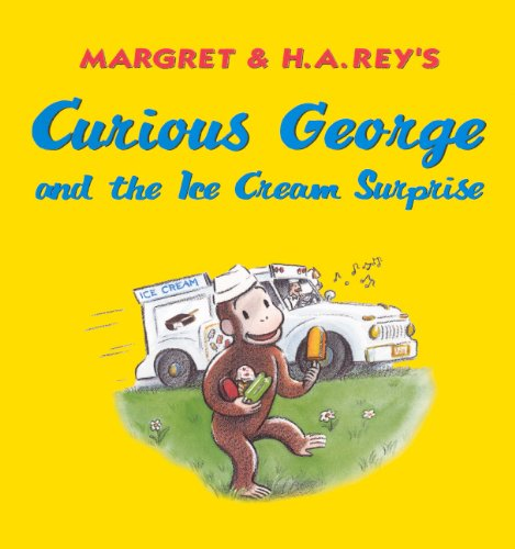 9780833539571: Curious George and the Ice Cream Surprise (Turtleback School & Library Binding Edition)