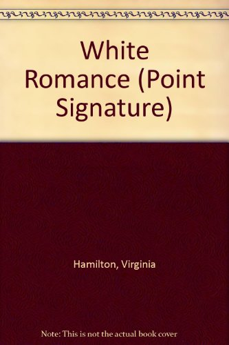 White Romance (Point Signature): Hamilton, Virginia