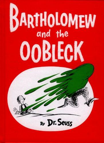 Bartholomew And The Oobleck (Turtleback School Library Binding Edition)