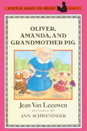 Oliver, Amanda, And Grandmother Pig (Turtleback School & Library Binding Edition) (0833543709) by Jean Van Leeuwen
