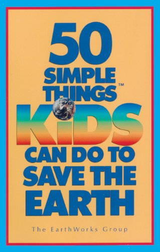 9780833544728: 50 Simple Things Kids Can Do to Save the Earth
