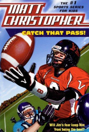 Catch That Pass! (Turtleback School & Library: Matt Christopher; Illustrator-Harvey