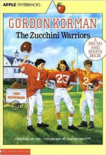 The Zucchini Warriors (Bruno and Boots Book): Korman, Gordon