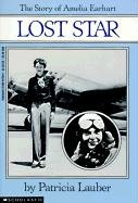 9780833549723: Lost Star: The Story of Amelia Earhart