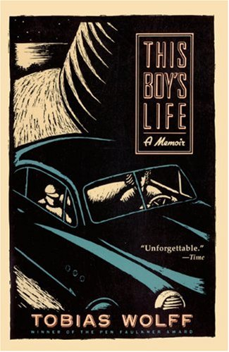 This Boy's Life (Turtleback School & Library Binding Edition) (0833553801) by Tobias Wolff