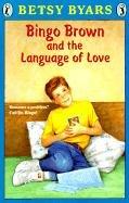 Bingo Brown And The Language Of Love (Turtleback School & Library Binding Edition): Byars, ...