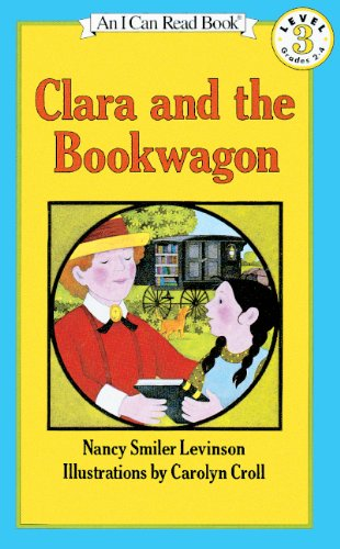 9780833558770: Clara And The Bookwagon (Turtleback School & Library Binding Edition)