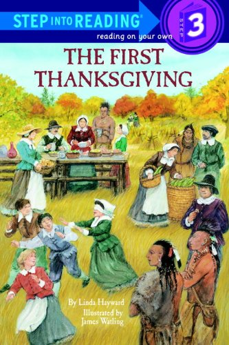 The First Thanksgiving (Turtleback School & Library Binding Edition) (Step Into Reading: A Step 2 Book) (9780833559289) by Linda Hayward
