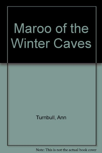 9780833560452: Maroo of the Winter Caves
