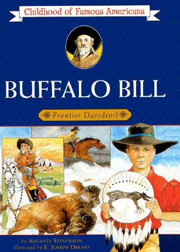 Buffalo Bill: Frontier Daredevil (Turtleback School &: Augusta Stevenson; Illustrator-Joseph