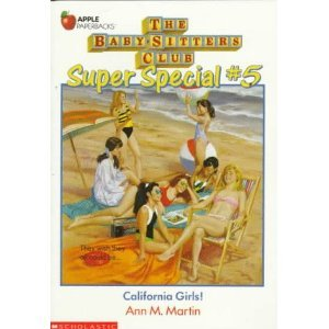 9780833566317: California Girls (Baby-Sitters Club Super Special)