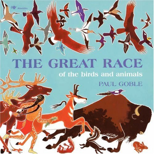 The Great Race: Of the Birds and Animals (0833567993) by Paul Goble