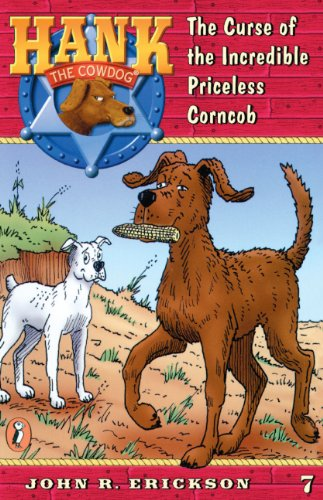 9780833568205: The Curse of the Incredible Priceless Corncob (Hank the Cowdog 7)