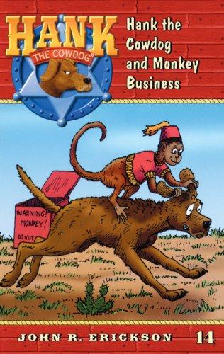 9780833568274: Hank the Cowdog and Monkey Business (Hank the Cowdog 14)