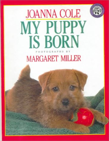 9780833570109: My Puppy is Born (Reading Rainbow Book)
