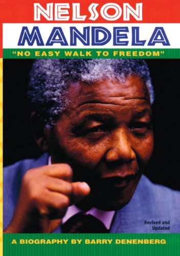 Nelson Mandela: No Easy Walk To Freedom (Turtleback School & Library Binding Edition) (Scholastic Biography) (083357020X) by Denenberg, Barry