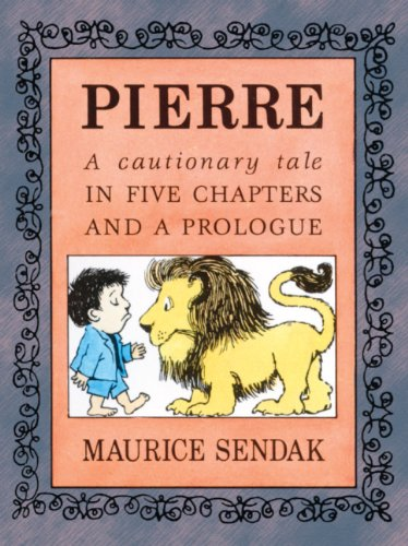 9780833571793: Pierre: A Cautionary Tale In Five Chapters And A Prologue (Turtleback School & Library Binding Edition) (The Nutshell Library)