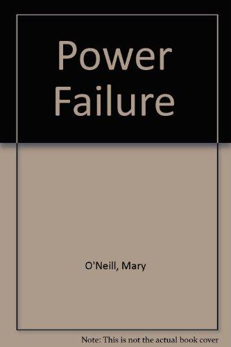 Power Failure (0833571915) by O'Neill, Mary