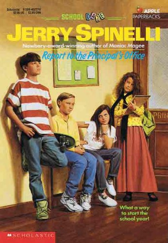 Report To The Principal's Office (Turtleback School: Spinelli, Jerry