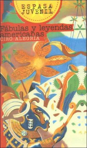 Fabulas y Leyendas Americanas (American Fables) (Spanish: Ciro Alegria