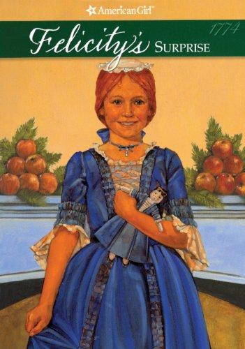 Felicity's Surprise (Turtleback School & Library Binding Edition) (American Girls ...