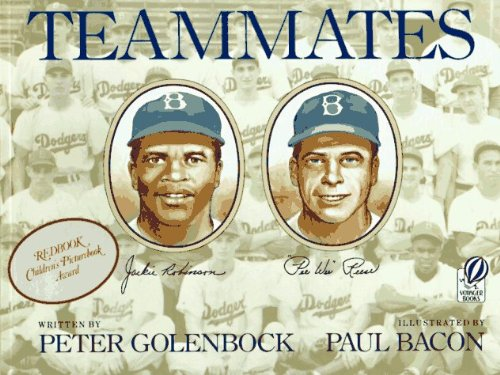 Teammates (Turtleback School & Library Binding Edition) (0833583298) by Peter Golenbock